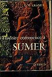 L'HISTOIRE COMMENCE A SUMER. - ARTHAUD
