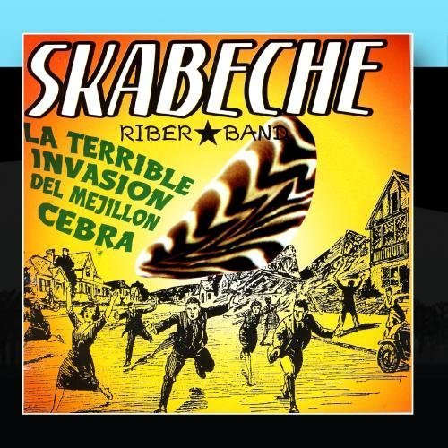 La terrible invasion del mejill? cebra by Skabeche Riber Band (2011-01-31)