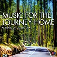 VARIOUS ARTISTS - MUSIC FOR THE JOURNEY HOME (1 CD)