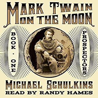 Mark Twain on the Moon: Book One: Prospectors! cover art