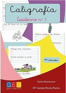 Caligrafía con pauta montessori - Cuaderno 1/ Editorial GEU / Mejora la escritura / Correcta realización del trazo / Pauta Montessori