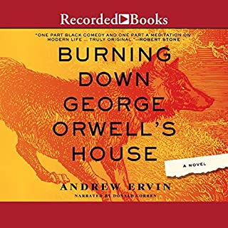 Burning Down George Orwell's House cover art
