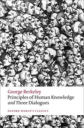 Berkeley, G: Principles of Human Knowledge and Three Dialogu (Oxford World's Classics)