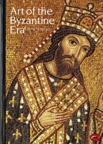 Art of the Byzantine Era (World of Art) by David Talbot Rice (1963-04-29)