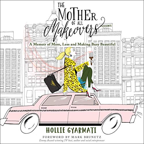 The Mother of All Makeovers  By  cover art