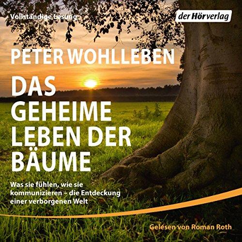 Das geheime Leben der Bäume audiobook cover art