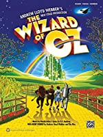 The Wizard of Oz: Andrew Lloyd Webber's New Stage Production