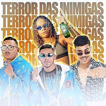 Terror das Inimigas (feat. Mc Dricka)