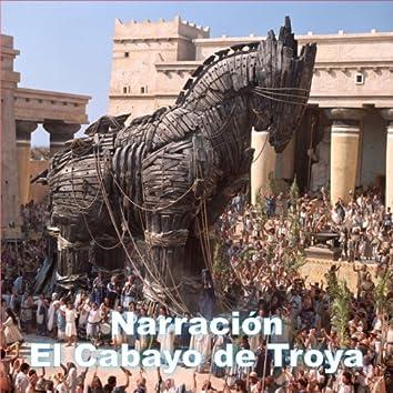 Narración el Cabayo de Troya