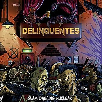 Slam Dancing Nuclear