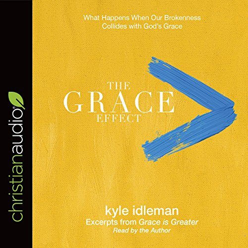 The Grace Effect Audiobook Kyle Idleman Audible