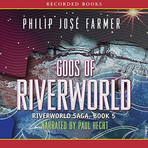 Gods of Riverworld audiobook cover art