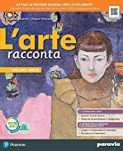 Scaricare Libri L'arte racconta. Ediz. compatta. Per la Scuola media. Con e-book. Con espansione online PDF