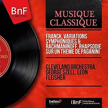 Franck: Variations symphoniques - Rachmaninoff: Rhapsodie sur un thème de Paganini (Mono Version)