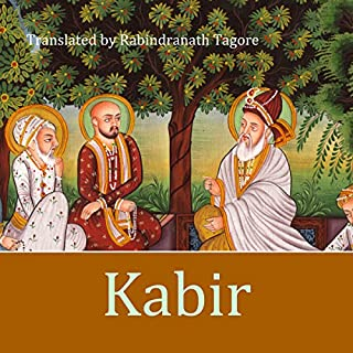Kabir: A Poetic Glimpse of His Life and Work cover art