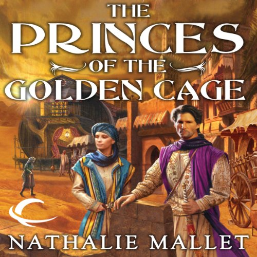 The Princes of the Golden Cage audiobook cover art