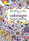 Coloriages bouquets de fleurs: Les ateliers du calme