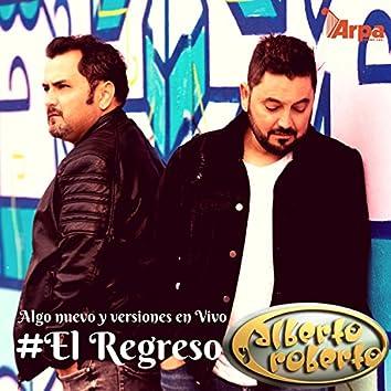 #El Regreso