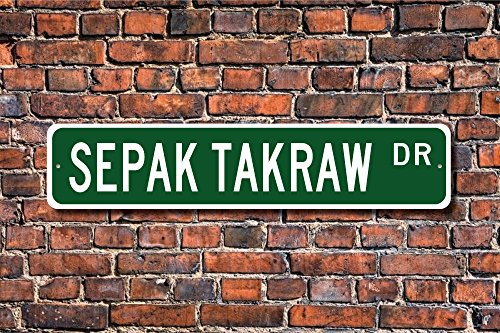 Sepak Takraw, Sepak Takraw Sign, Sepak Takraw Fan, Sepak Takraw Player Sign, Asian kick-volleyball, Custom Street Sign, Quality Metal Sign Decorative Metal Street Sign Wall Sign 10x45 CM