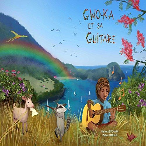 Couverture de Gwo-Ka et sa guitare