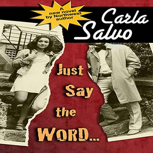 Just Say the Word… audiobook cover art