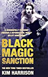 Black Magic Sanction: The Hollows Bk Eight (Rachel Morgan Series)