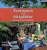 Terrassen und Sitzplätze: Refugien für Gartengenießer