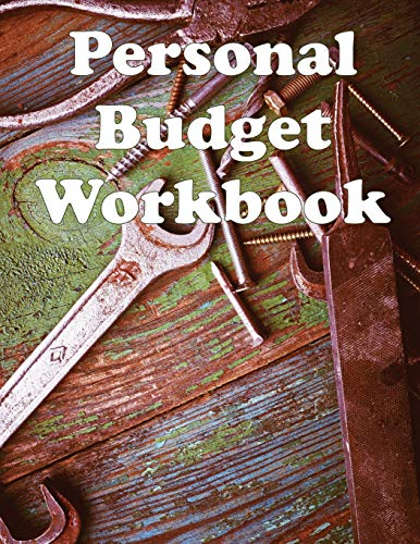 Personal Budget Workbook: Budget money with a planner containing a monthly budget journal and a simp