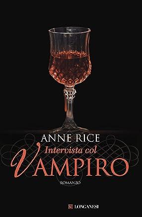 Intervista col vampiro: Le cronache dei vampiri (La Gaja scienza Vol. 969)
