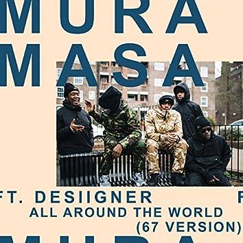 All Around The World (67 Version)