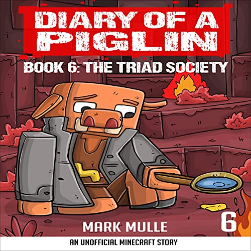 Diary of a Piglin, Book 6 cover art