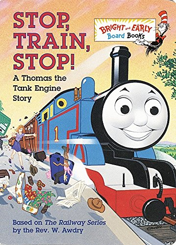 Stop, Train, Stop! a Thomas the Tank Engine Story (Thomas & Friends) (Bright & Early Board Books(TM))の詳細を見る