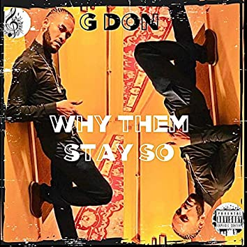 Why Them Stay So (feat. Russian Movements Records)
