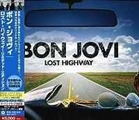 Lost Highway by Bon Jovi (2007-07-24)