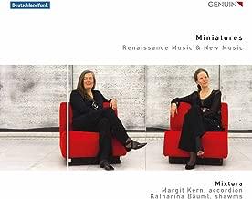 Miniatures - Renaissance & New Music