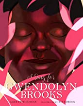 A Song for Gwendolyn Brooks (Volume 3) (People Who Shaped Our World)