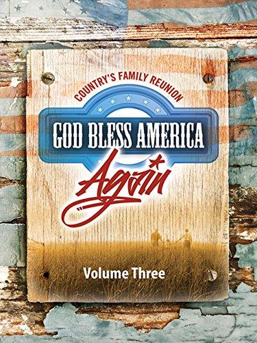 Country's Family Reunion God Bless America Again: Volume Three [OV]