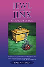 Jewl and the Jinx: Book 5 of the Earth to Irth Series