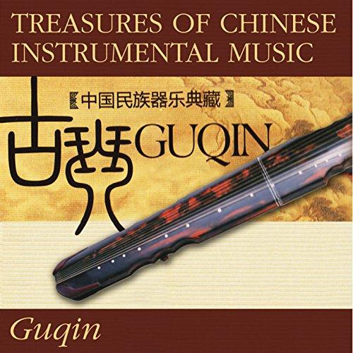 Treasures Of Chinese Instrumental Music: Guqin