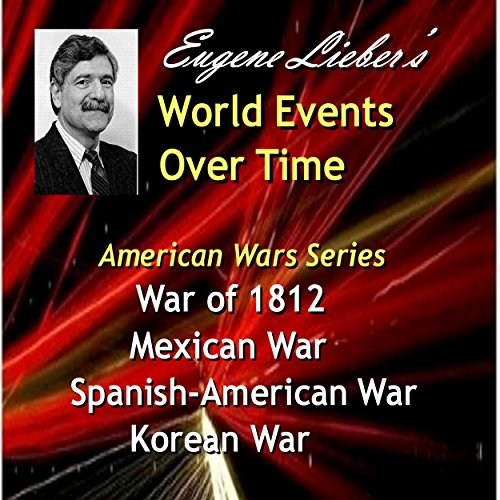 War of 1812, Mexican War, Spanish-American War, Korean War audiobook cover art