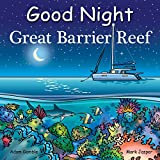 Good Night Great Barrier Reef (Good Night Our World)