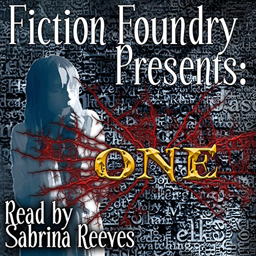 Fiction Foundry Presents: ONE audiobook cover art