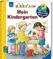 Wieso? Weshalb? Warum?: Mein Kindergarten