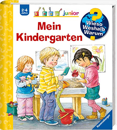 Wieso? Weshalb? Warum? junior: Mein Kindergarten (Band 24) (Wieso? Weshalb? Warum? junior, 24)