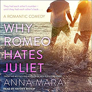 Why Romeo Hates Juliet audiobook cover art