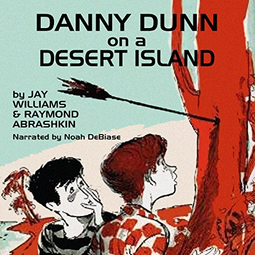 Danny Dunn on a Desert Island audiobook cover art