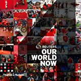 Reuters: Our World Now 4 (Fourth Edition)