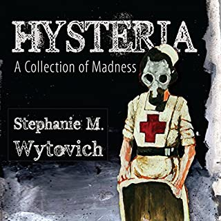 Hysteria: A Collection of Madness audiobook cover art