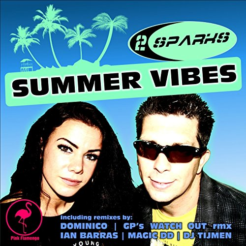 Summer Vibes (GP\'s Watch Out Rmx)