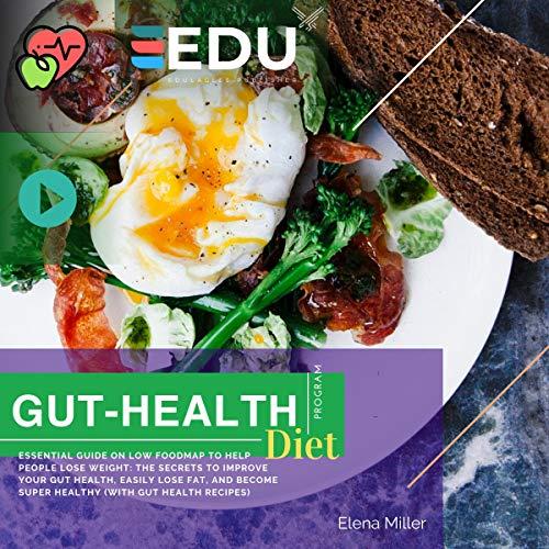 Gut Health Diet Program: Low Food Map Ultimate Guide 2019 audiobook cover art